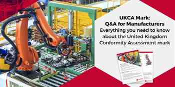 UKCA Mark - Q&A for Manufacturers